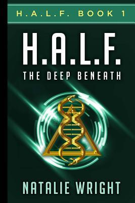 H.A.L.F. by Natalie Wright