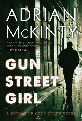 Gun Street Girl (Sean Duffy, #4)