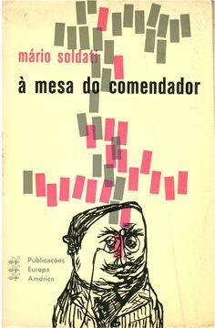 À Mesa do Comendador  by  Mario Soldati
