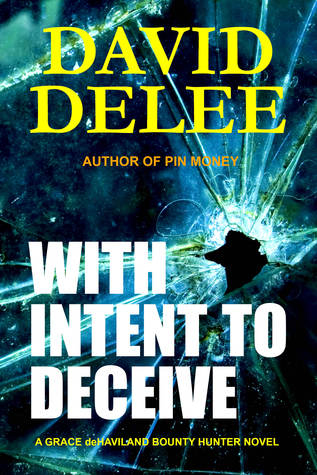 With Intent to Deceive by David DeLee