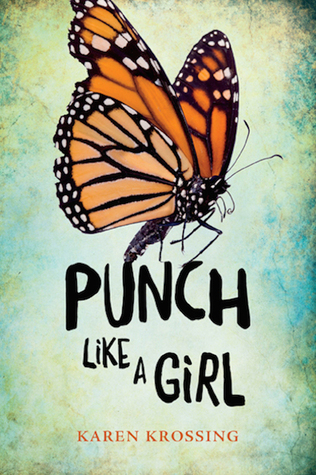 Punch Like a Girl by Karen Krossing