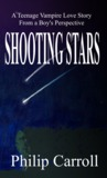 Shooting Stars: A Teenage Vampire Love Story from a Boy's Perspective