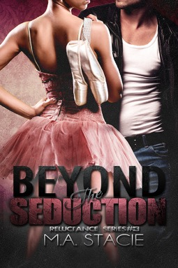 Beyond the Seduction (Reluctance, #3)