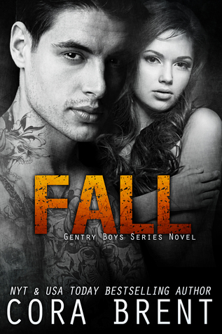 Fall (Gentry Boys #4) - Cora Brent