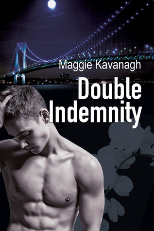 Book Review: Double Indemnity by Maggie Kavanagh