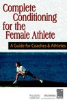 Coaching and Teaching Female Athletes and Dancers: A Guide for Physical and Mental Conditioning Kari Fasting