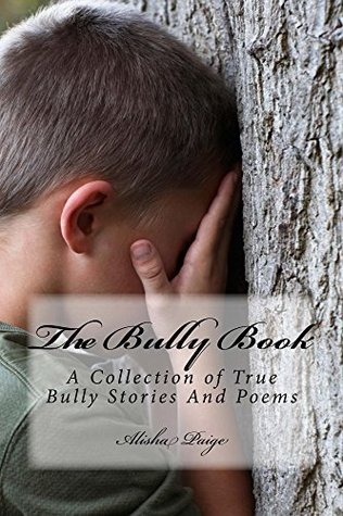 The Bully Book  by  Alisha Paige