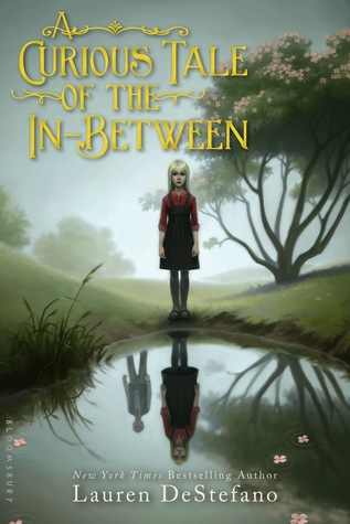 {Review} A Curious Tale of the In-Between by Lauren DeStefano