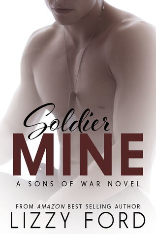 Soldier Mine (Sons of War #2)