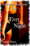 Evry Night (Cousins of the Moon #1)