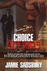 Choice Affairs (Southern Heat, #2)
