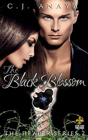 The Black Blossom by CJ Anaya #BookReview