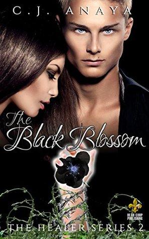 The Black Blossom by CJ Anaya #BookReview