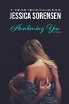 Awakening You by Jessica Sorensen