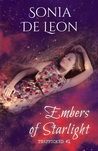 Embers of Starlight (Trafficked, #1)