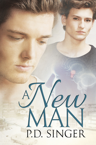 Book Review:  A New Man by P.D. Singer