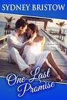 One Last Promise (A Bedford Falls Novel Book 2)