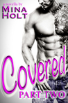 Covered - Part Two