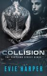 Collision (Portland Street Kings #1)