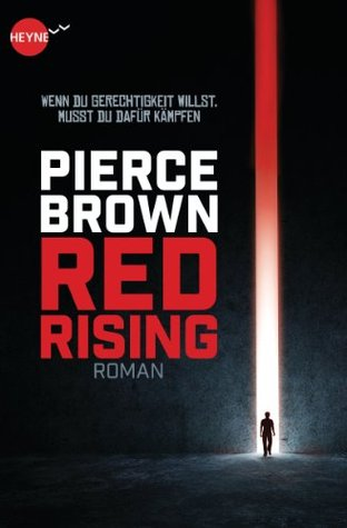 Red Rising: Roman (Heyne fliegt)