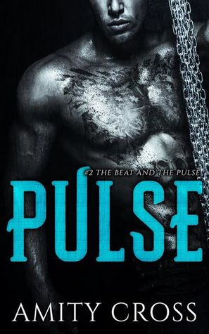 Pulse (The Beat and the Pulse, #2)