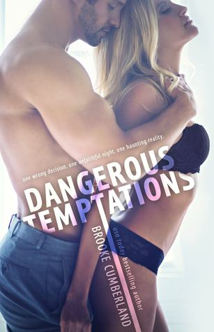 Dangerous Temptations by Brooke Cumberland