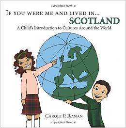If You Were Me and Lived in...Scotland: A Child's Introduction to Culures Around the World