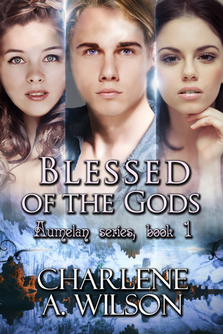 Blessed of the Gods by Charlene A. Wilson