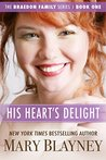 His Heart's Delight (The Braedon Family Series Book 1)
