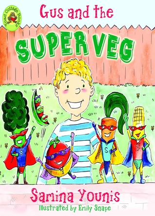 Gus and the Super Veg Samina Younis