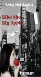 Baby Girl Book 4: Bite the Big Apple