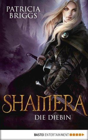 Shamera - Die Diebin: Roman
