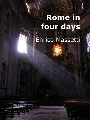 Rome in Four Days Enrico Massetti