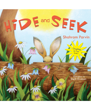 Hide and Seek: Counting is Fun book 1 Shahram Parvin