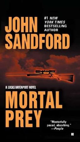 Book Review: John Sandford's Mortal Prey