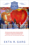 Two for the Heart (Stories in Pairs, Set 1)