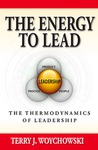 The Energy to Lead: The Thermodynamics of Leadership