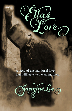 Ella's Love by Jasmine Lee