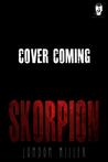 Skorpion. (Den of Mercenaries, #4)