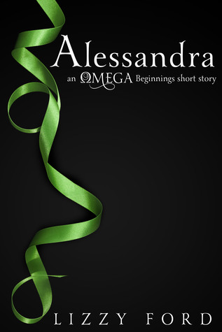 Alessandra (#1, Omega Beginnings Miniseries)