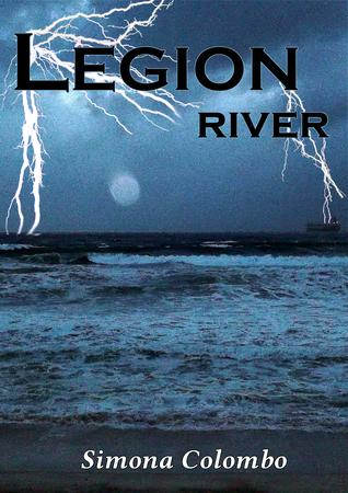 RIVER (LEGION, #1) Simona Colombo