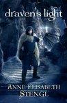 Draven's Light by Anne Elisabeth Stengl