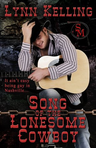 Song of the Lonesome Cowboy by Lynn Kelling