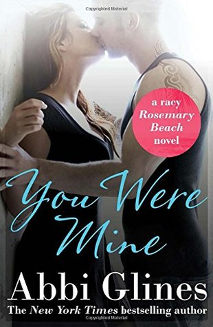 You Were Mine (Rosemary Beach 9)