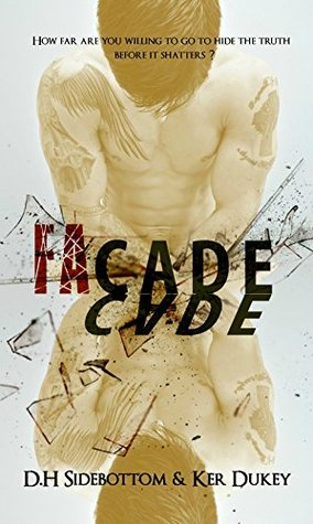 FaCade (Deception, #1) by D.H. Sidebottom