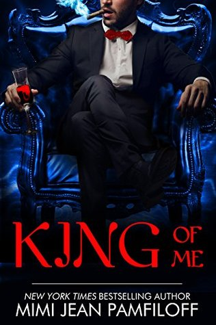 King of Me (King Trilogy, #3)
