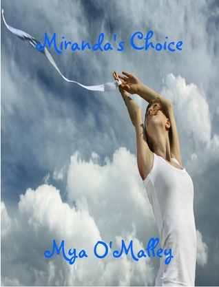 Miranda's Choice