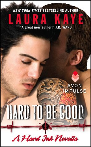 {Review} Hard To Be Good by Laura Kaye
