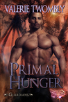 Primal Hunger (Guardians 3)