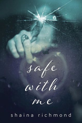 The Complete Series (Safe With Me #1-8) by Shaina Richmond - Shaina Richmond